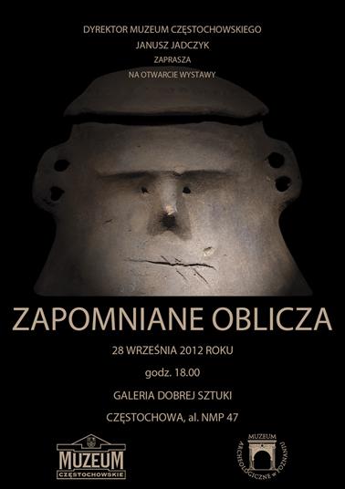 """""""Zapomniane oblicza. Motyw twarzy na zabytkach archeologicznych"""" w Muzeum Częstochowskim"""