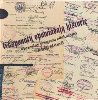 """Okładka publikacji """"Eksponaty opowiadają historię. Muzealny program edukacyjny lekcji historii"""""""
