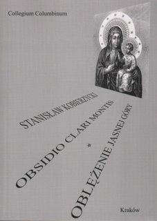 """Okładka publikacji """"Obsidio Clari Montis. Oblężenie Jasnej Góry"""""""