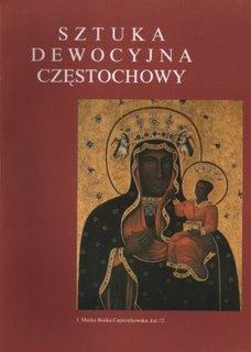 """Okładka katalogu """"Sztuka dewocyjna Częstochowy"""""""
