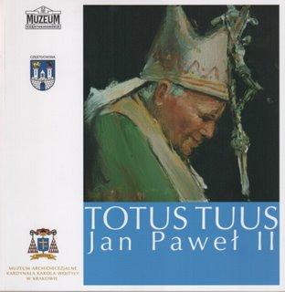 "Okładka publikacji ""Totus Tuus. Jan Paweł II"""