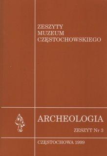 """Okładka publikacji """"Archeologia. Zeszyt Nr 3. Zeszyty Muzeum Częstochowskiego"""""""