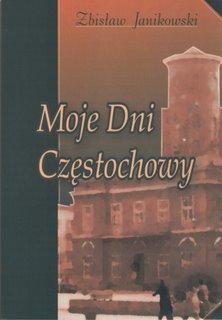 """Okładka publikacji """"Moje Dni Częstochowy"""""""