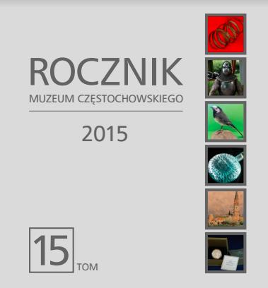 """Okładka periodyku """"Rocznik Muzeum Częstochowskiego"""" t. 15"""