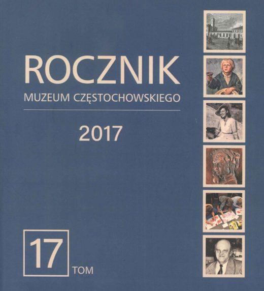 """Okładka periodyku """"Rocznik Muzeum Częstochowskiego"""" t. 17"""